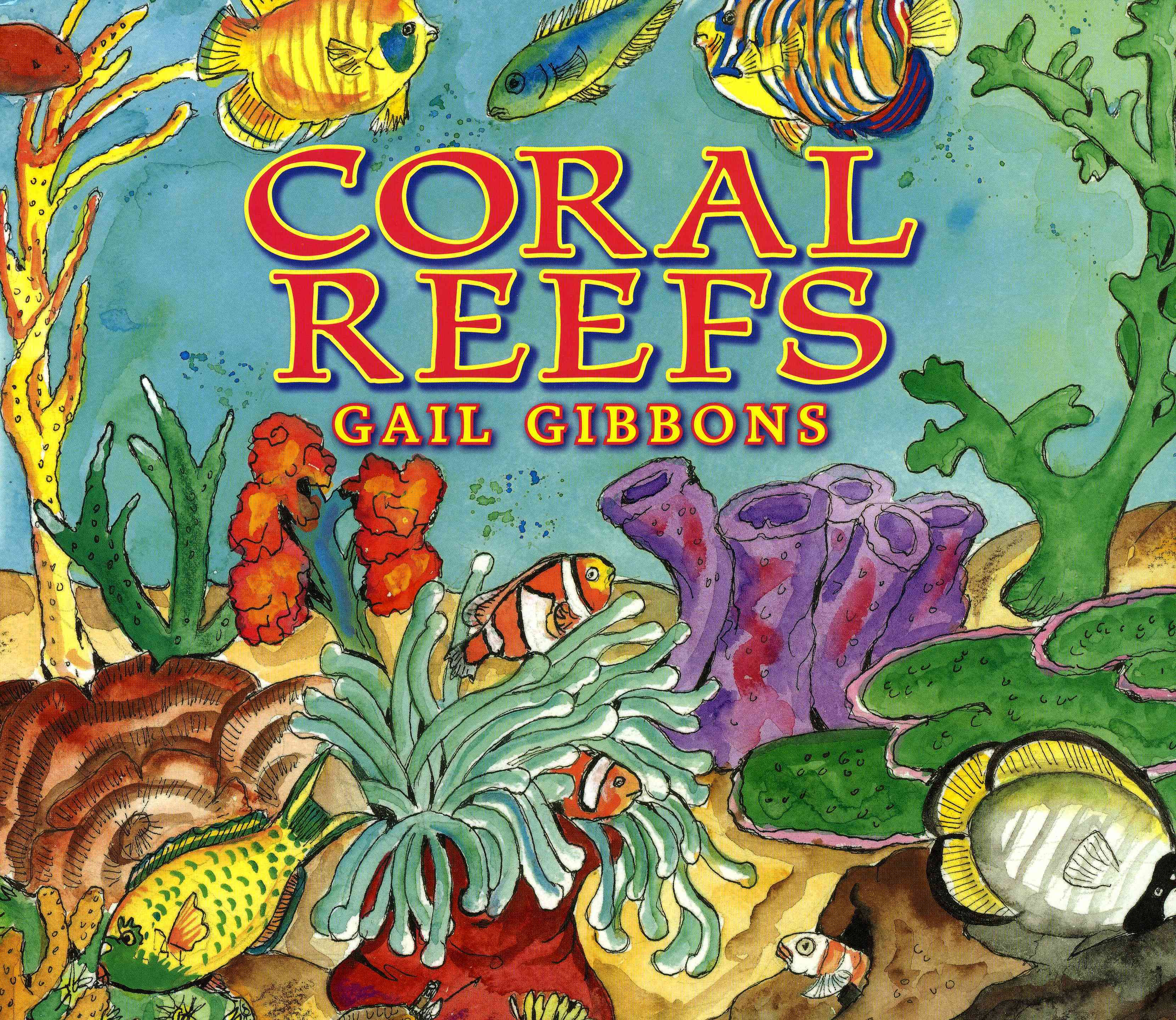 Coral Reefs By Gibbons, Gail